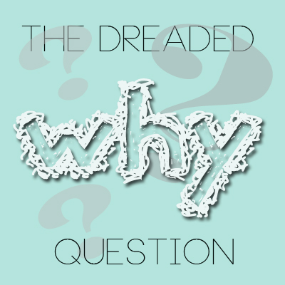 The Dreaded Why Question (An Update on Our House Sale)