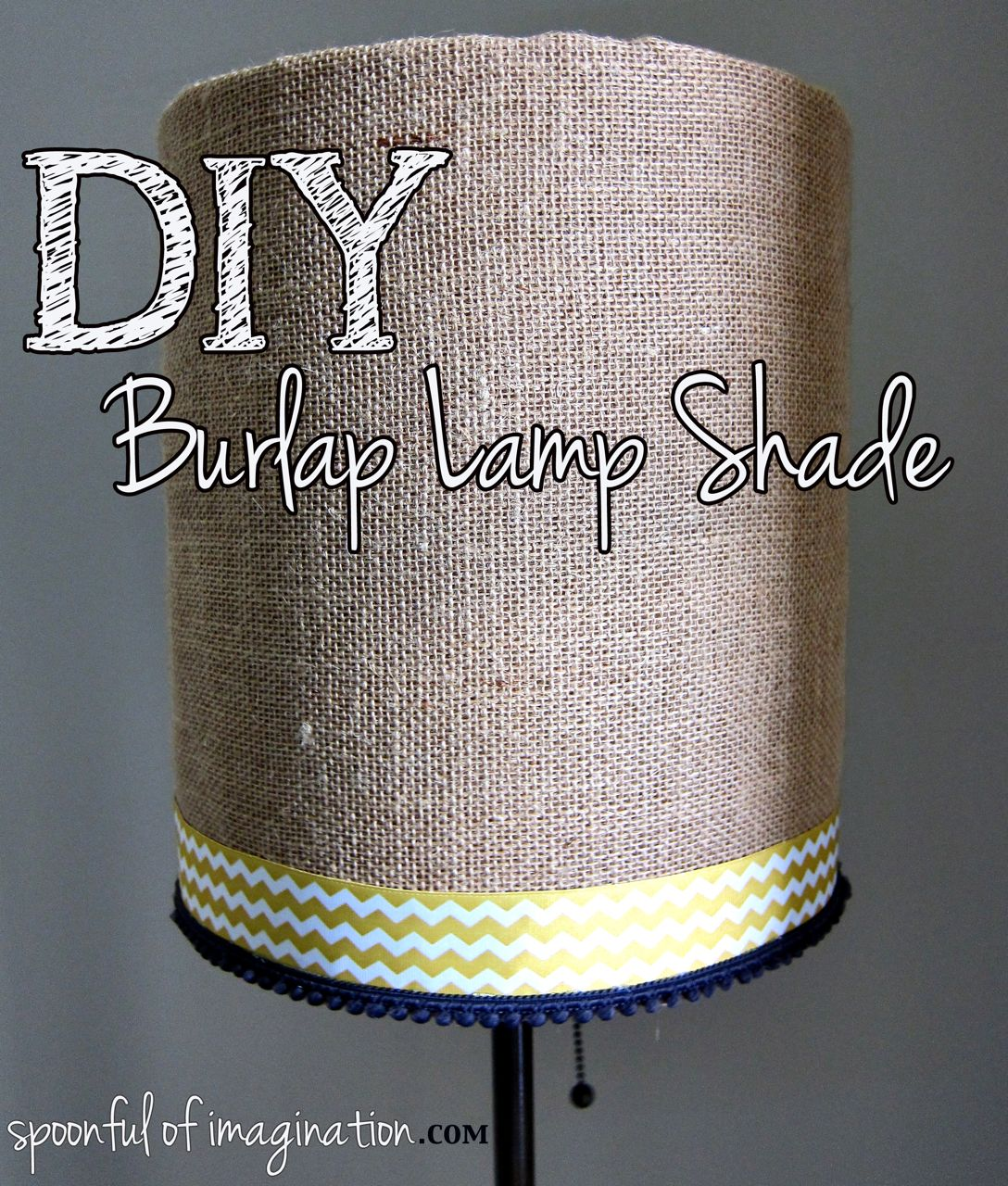 DIY Burlap Lamp Shade - Spoonful of Imagination
