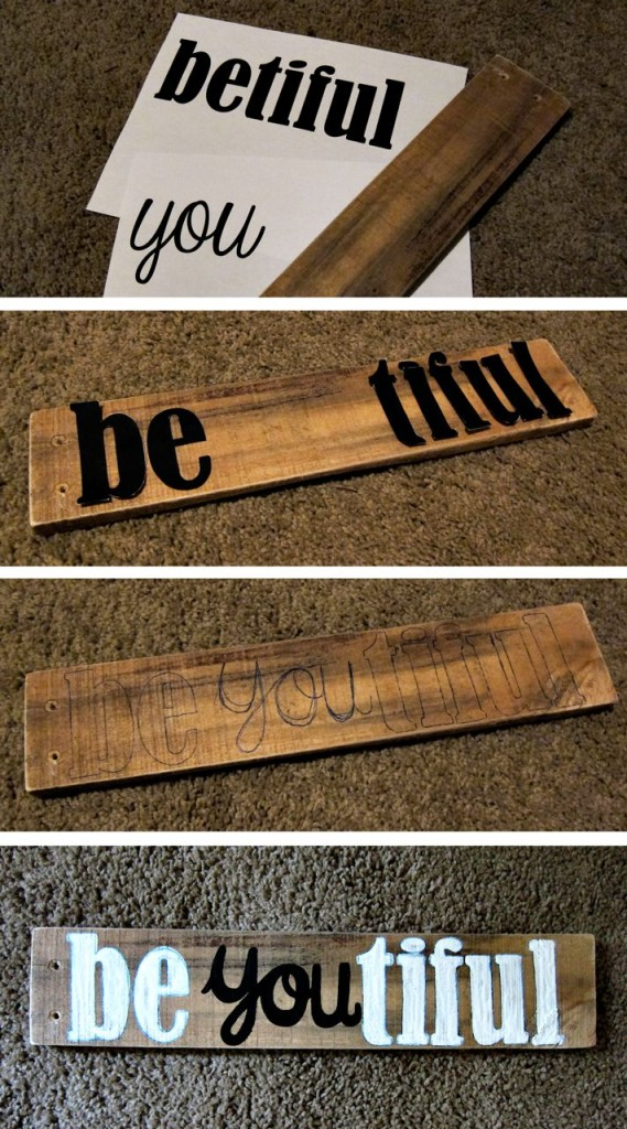 how to make a beyoutiful sign