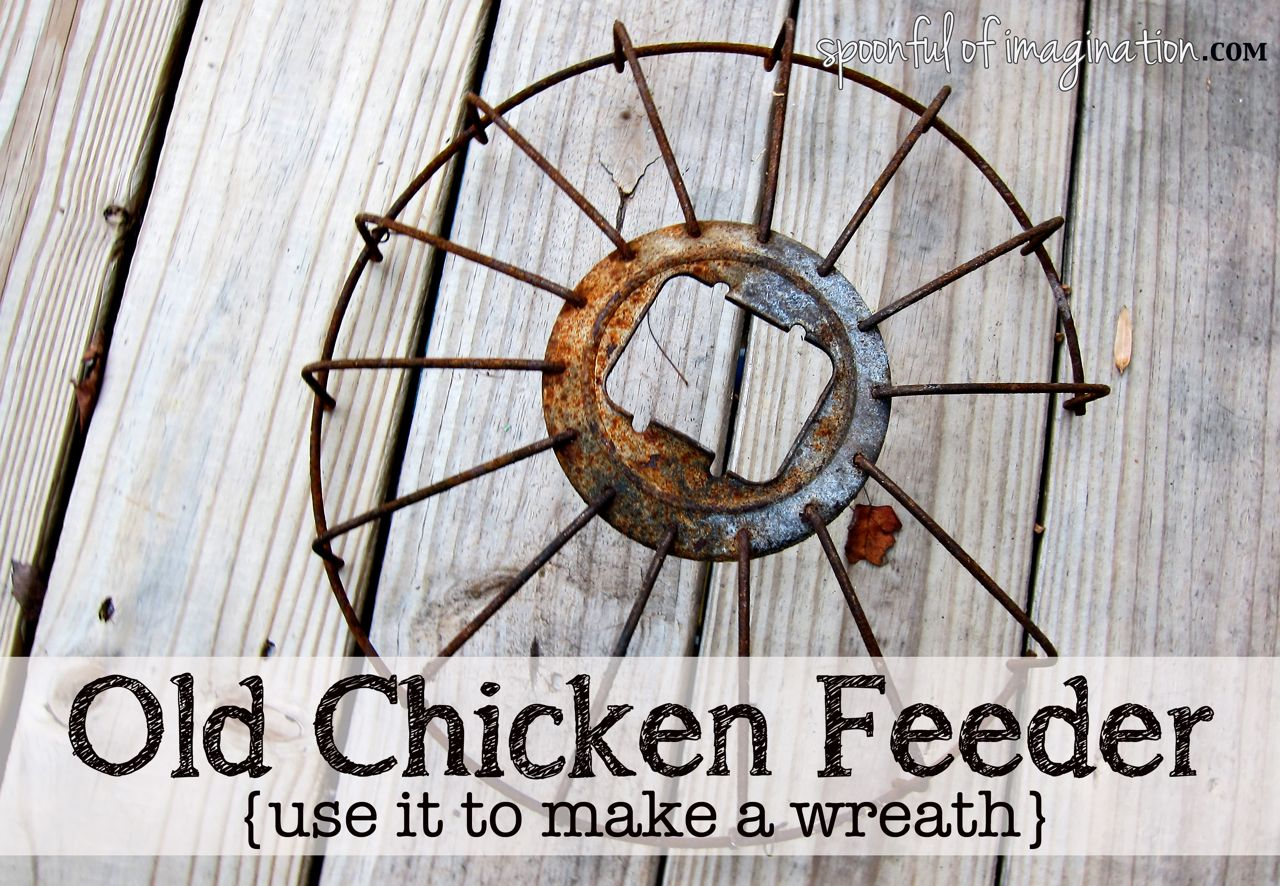 Diy christmas wreath spoonful of imagination for Old chicken feeder ideas
