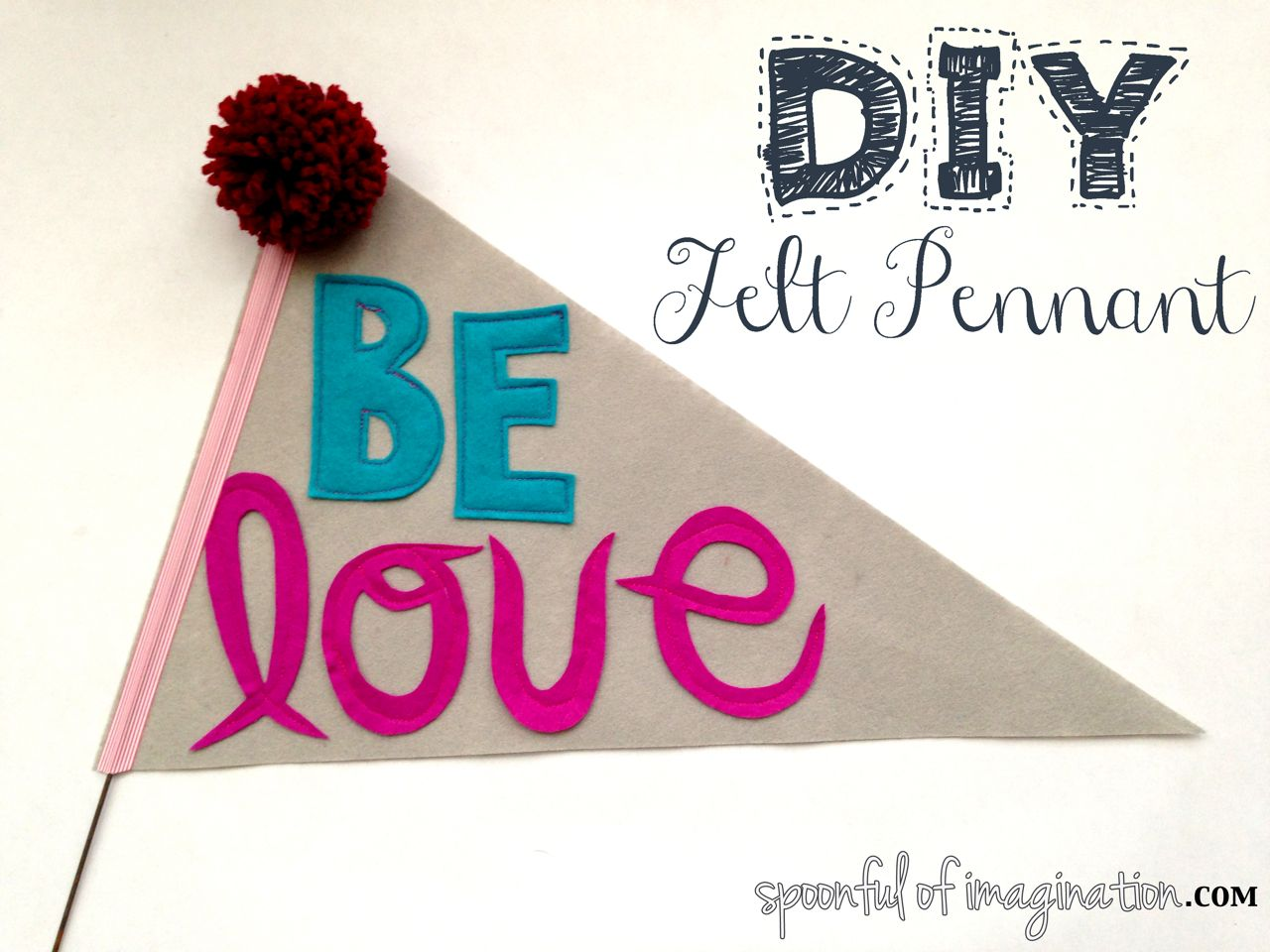 Uncategorized How To Make A Felt Banner diy felt pennant spoonful of imagination pennant