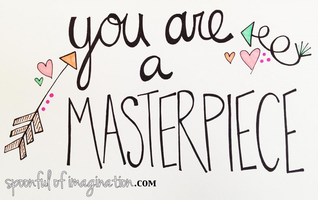 You_are_a_masterpiece